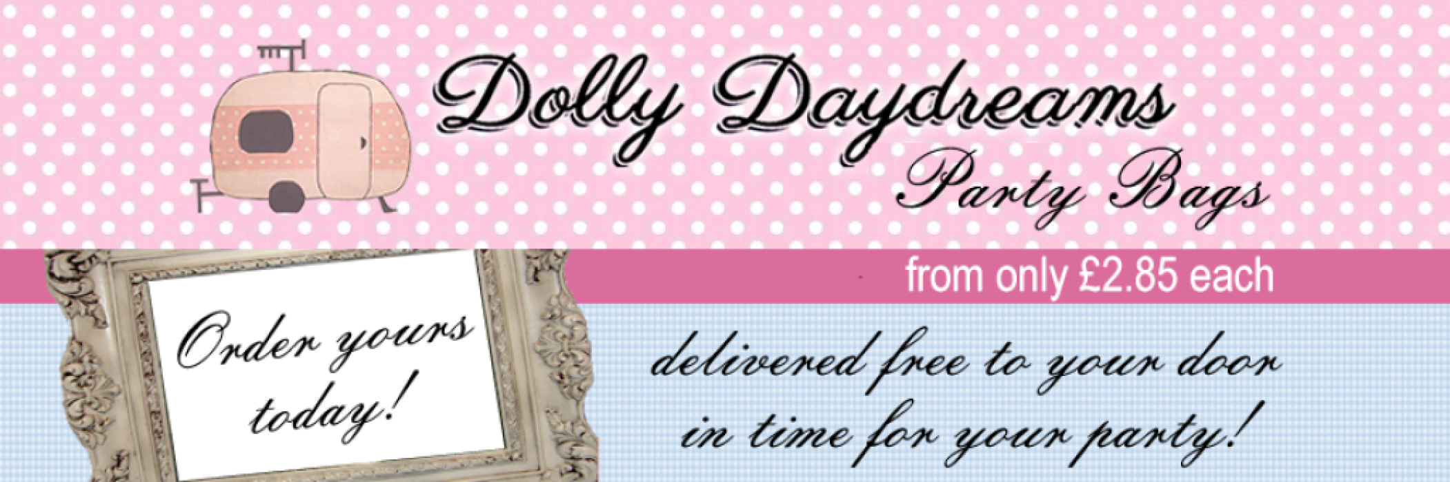 Dolly Daydreams Party Bags